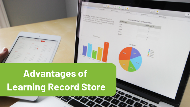 7 Key Benefits of Learning Record Store (LRS)