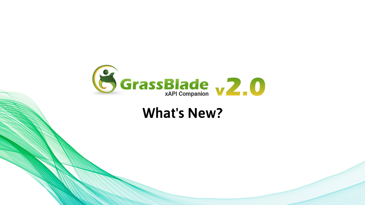 GrassBlade xAPI Companion v2.0 is here – What's New?