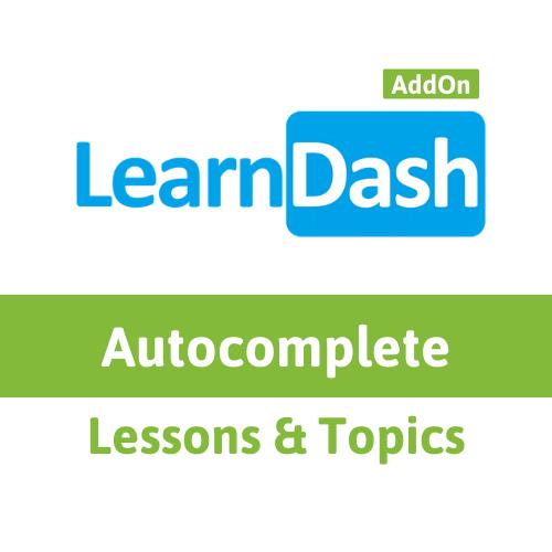 Autocomplete LearnDash Lesson & Topic