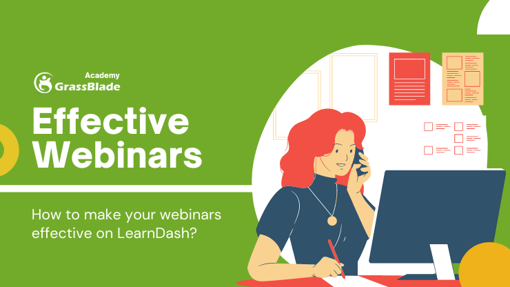 Using Webinars Effectively on LearnDash or other LMS plugins