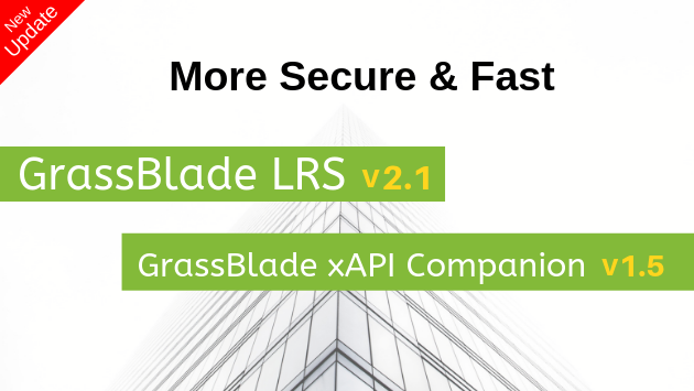 GrassBlade LRS v2.1 and xAPI Companion v1.5 updates