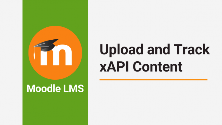 xAPI Content on Moodle LMS