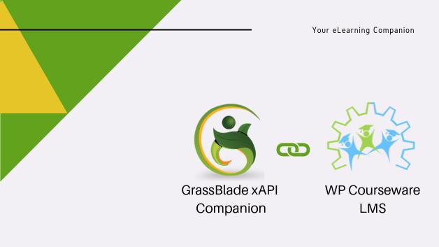 GrassBlade xAPI Companion Integration for WP Courseware