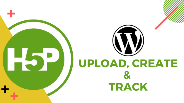 How to Upload and Track H5P Content in WordPress?