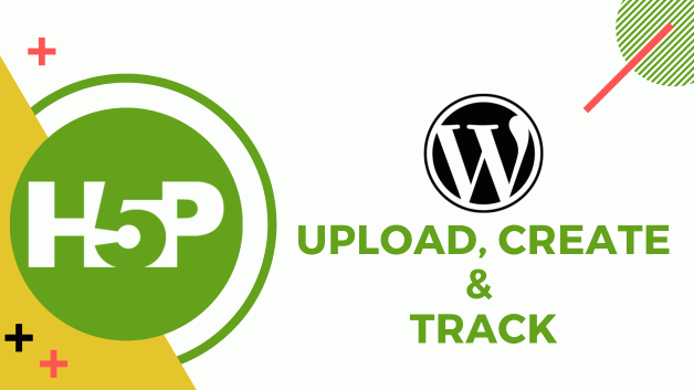 How to Upload and Track H5P Content on WordPress?