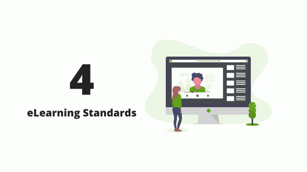 4 eLearning Standards, Every eLearning Evangelist Must Know