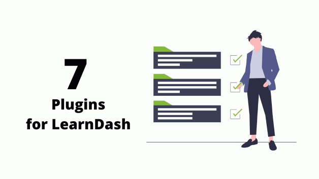 7 Advanced Plugins for LearnDash LMS