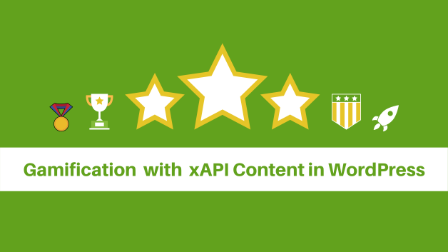 How to use Gamification with xAPI Content in WordPress?